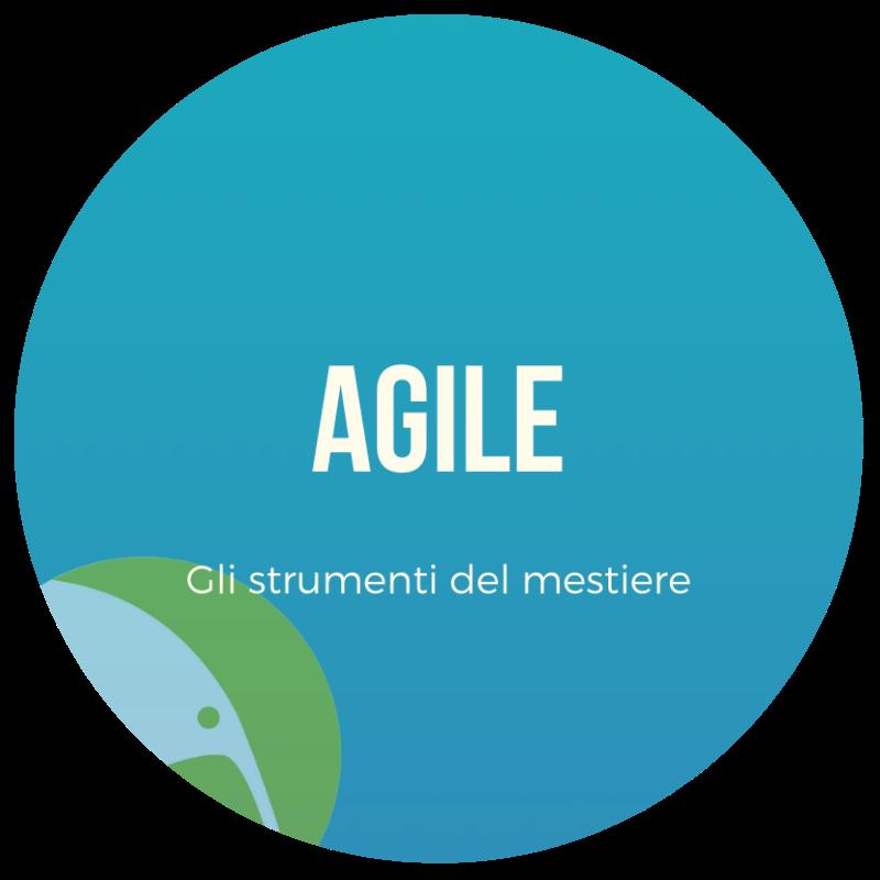 agile - gli strumenti del nostro mestiere